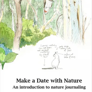 Make a Date with Nature: An introduction to nature journaling